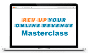 Rev-Up Your Online Revenue Masterclass